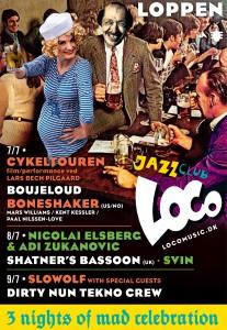 Copenhagen Jazz Festival med Lars Bech Pilgaard, Boneshaker, Boujeloud, SVIN, Adi & Nico, Shatner's Bassoon, Dirty Nun Tekno Crew og Slowolf.